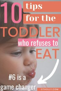 10 tips for toddler who refuses to eat pin